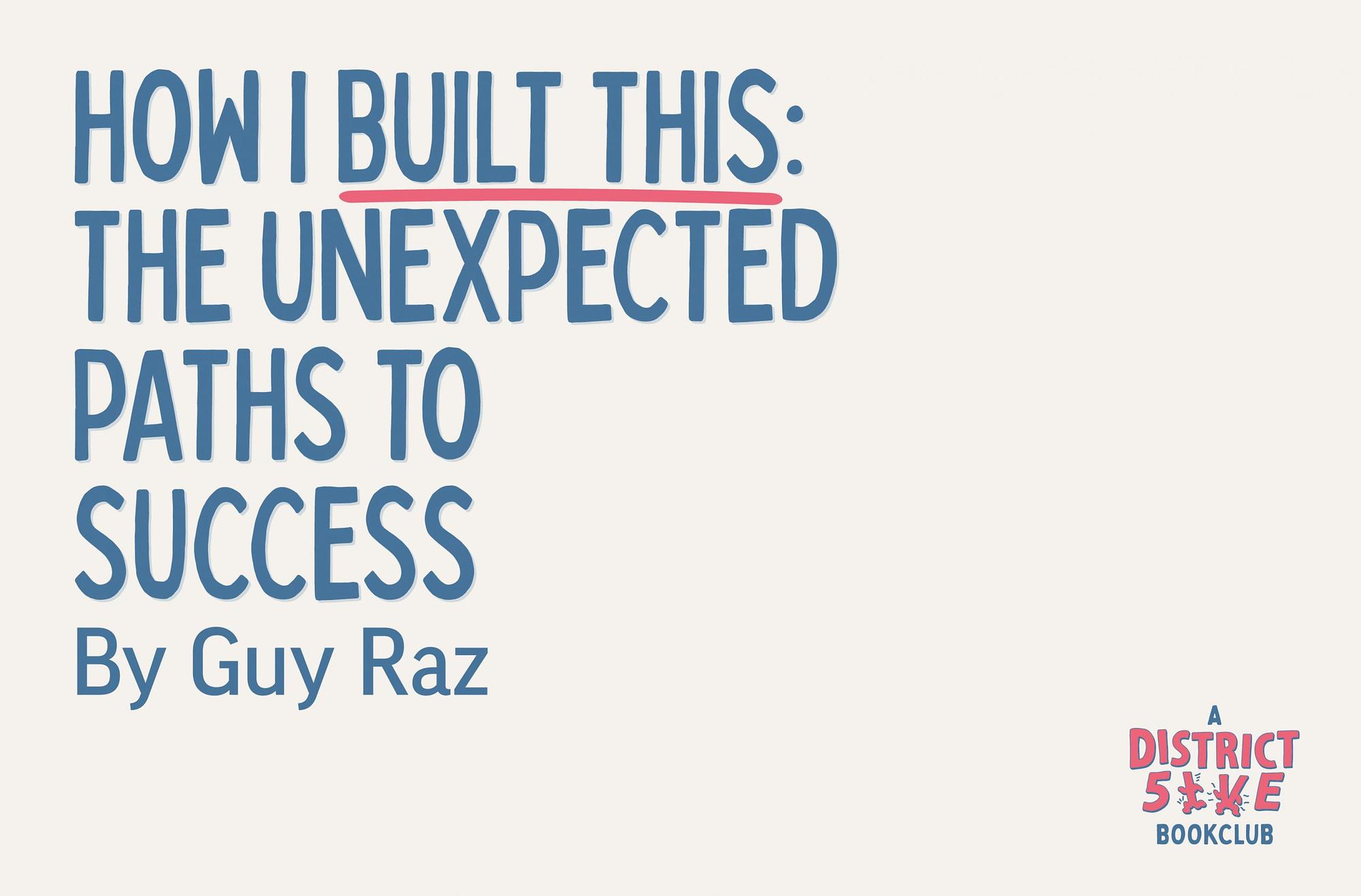 Guy Raz How I Built This Book Review